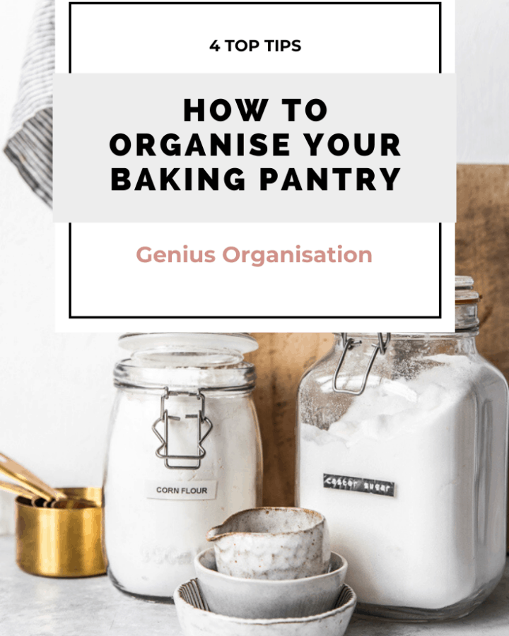 How to Organise Your Baking Pantry Ingredients