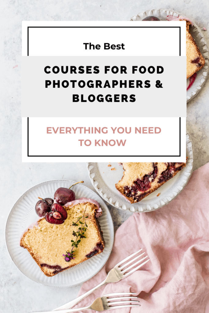 Courses for Food Photographers & Bloggers Pinterest Graphic